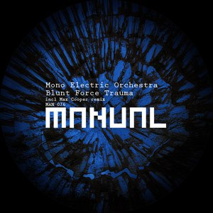 Mono Electric Orchestra альбом Blunt Force Trauma