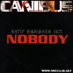 Canibus альбом My Name Is Nobody
