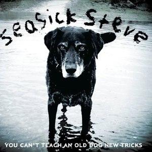 Seasick Steve альбом You Can´t Teach An Old Dog New Tricks