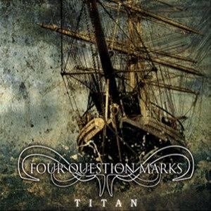 Four Question Marks альбом Titan