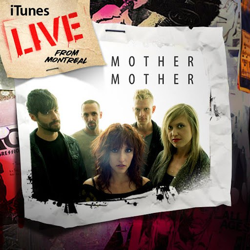 mother mother альбом iTunes Live from Montreal