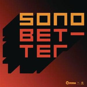 Sono альбом Better