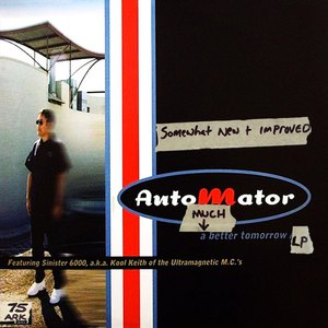 Dan The Automator альбом A Much Better Tomorrow