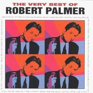 Robert Palmer альбом The Very Best of Robert Palmer