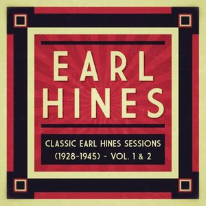 Earl Hines альбом Classic Earl Hines Sessions (1928-1945) - Vol. 1 & 2