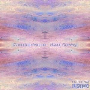 Chocolate Avenue альбом Voices Coming