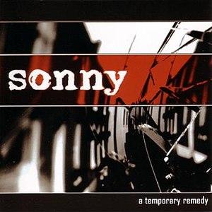 Sonny альбом A Temporary Remedy