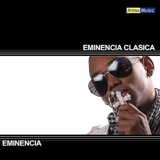 Eminencia Clasica альбом Eminencia