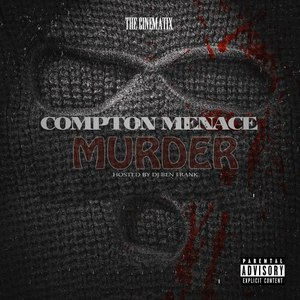 Compton Menace альбом Murder