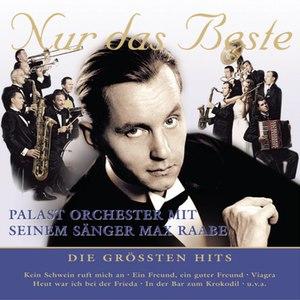 Palast Orchester mit Max Raabe альбом Nur das Beste