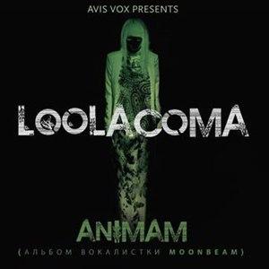 Loolacoma альбом Animam