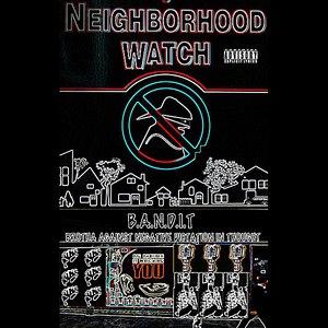 Bandit альбом Neighborhood Watch