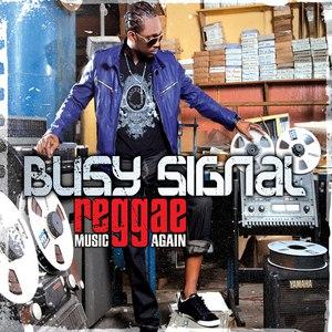 Busy Signal альбом Reggae Music Again