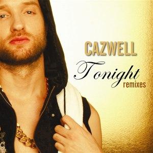 Cazwell альбом Tonight Remixes