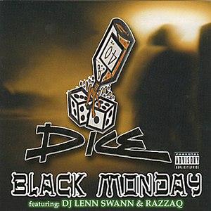 Dice альбом Black Monday