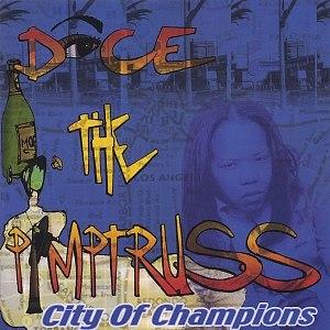 Dice альбом City Of Champions