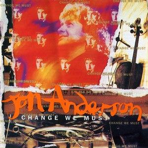 Jon Anderson альбом Change We Must