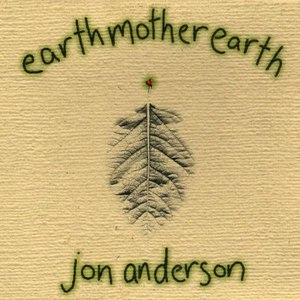 Jon Anderson альбом Earthmotherearth