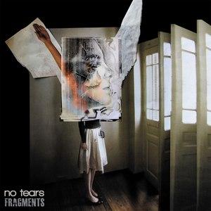 No Tears альбом Fragments