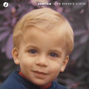 Samiyam альбом Sam Baker's Album
