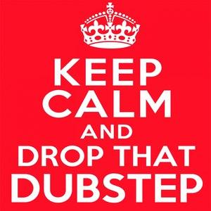 Dubstep Hitz альбом Keep Calm and Drop That Dubstep