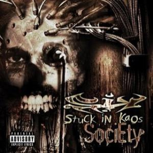 Stuck In Kaos альбом Society
