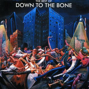 Down To The Bone альбом Best Of