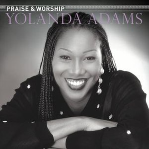 Yolanda Adams альбом The Praise & Worship Songs of Yolanda Adams