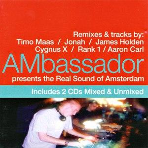 Ambassador альбом AMbassador Presents The Real Sound of Amsterdam