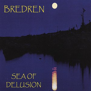 Bredren альбом Sea Of Delusion