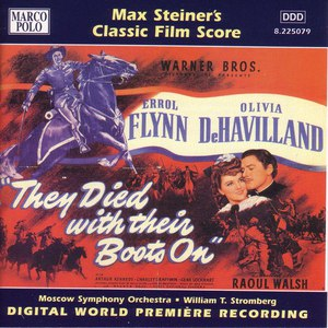 Max Steiner альбом Steiner: They Died With Their Boots On