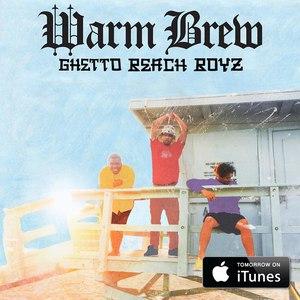 Warm Brew альбом Ghetto Beach Boyz