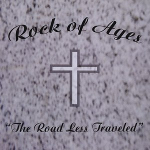 Rock of Ages альбом The Road Less Traveled