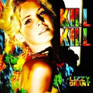 Lizzy Grant альбом Kill Kill