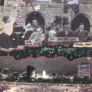 Johnny Foreigner альбом We Left You Sleeping And Gone Now