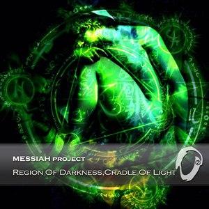 Messiah Project альбом Region Of Darkness, Cradle Of Light