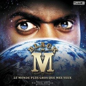 Black M альбом Le Monde plus gros que mes yeux