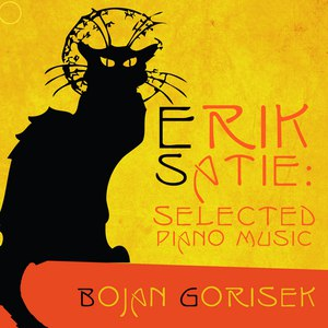 Bojan Gorisek альбом Erik Satie: Selected Piano Music