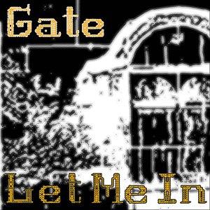 Gate альбом Let Me In