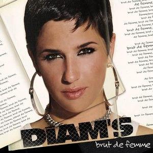 Diam's альбом Brut De Femme