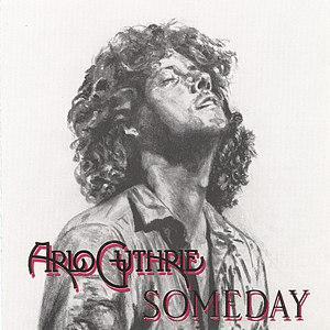 Arlo Guthrie альбом Someday