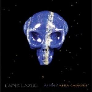 Lapis Lazuli альбом Alien / Abra Cadaver