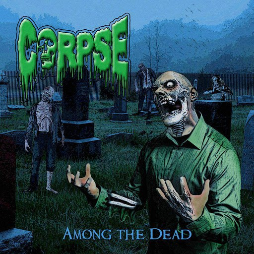 Corpse альбом Among the Dead
