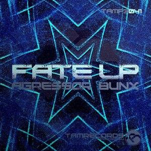Agressor Bunx альбом Fate LP