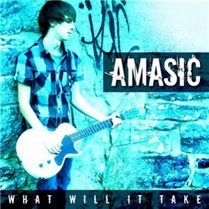 Amasic альбом What Will It Take