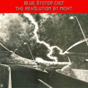 Blue Öyster Cult альбом The Revolution By Night