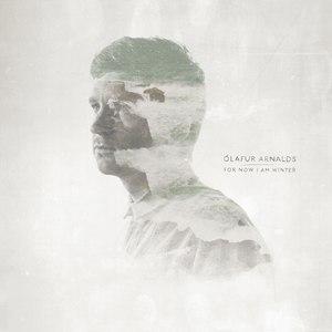 Ólafur Arnalds альбом For Now I Am Winter