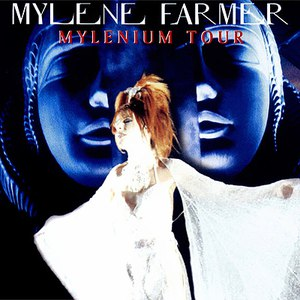 Mylène Farmer альбом Mylenium Tour