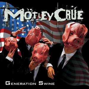 Альбом Mötley Crüe Generation Swine
