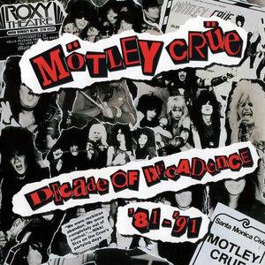 Mötley Crüe альбом Decade of Decadence '81-'91